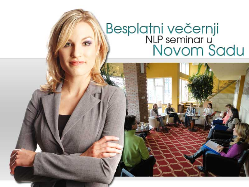 Besplatni večernji NLP seminar u Novom Sadu