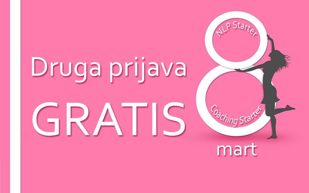 Druga prijava GRATIS: iskoristite našu osmomartovsku ponudu